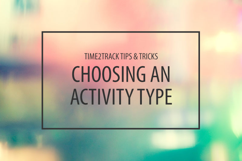 How to Choose an Activity Type in Time2Track