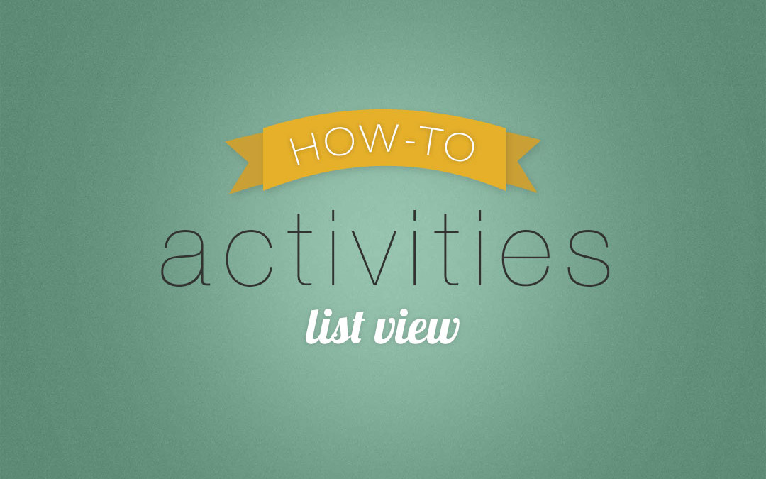 5 Things You Can do With Time2Track's Activities List