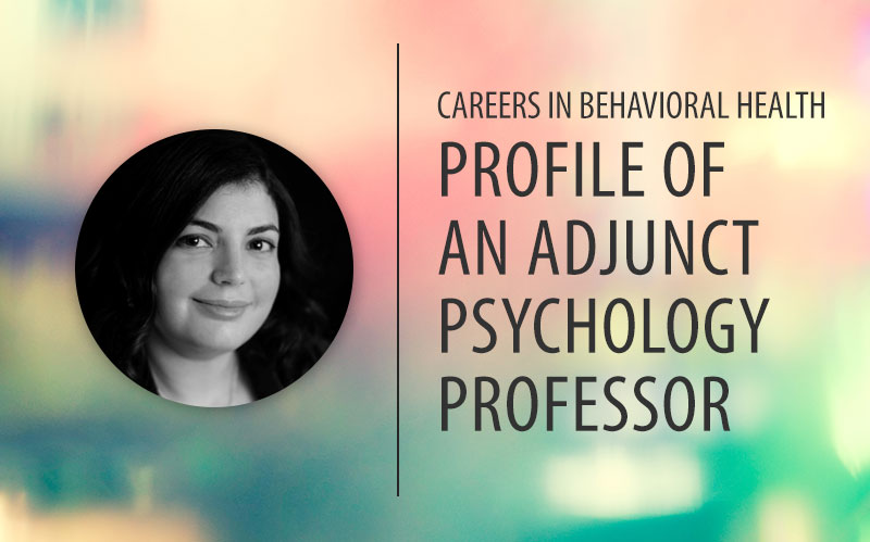 Careers in Behavioral Health: Profile of an Adjunct Psychology Professor