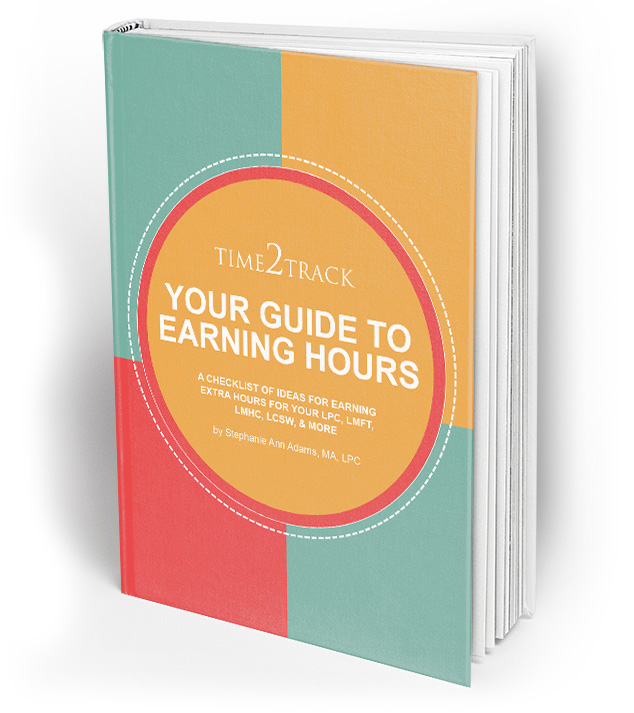 Download Your Guide to Earning Hours for FREE. A checklist of ideas for earning extra hours for your LPC, LMFT, LCSW, LMHC, & more.